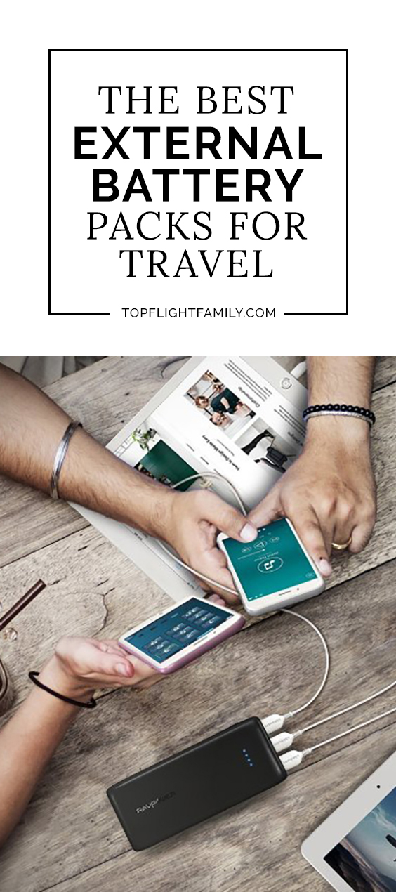 Families travel with more gadgets than ever before. You won't always be near an outlet, so it's important to travel with an external battery pack.