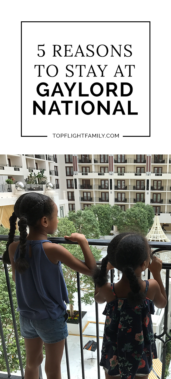Escape the hustle and bustle on your next summer trip to D.C. by staying at the Gaylord National. Families will love the great family programming.