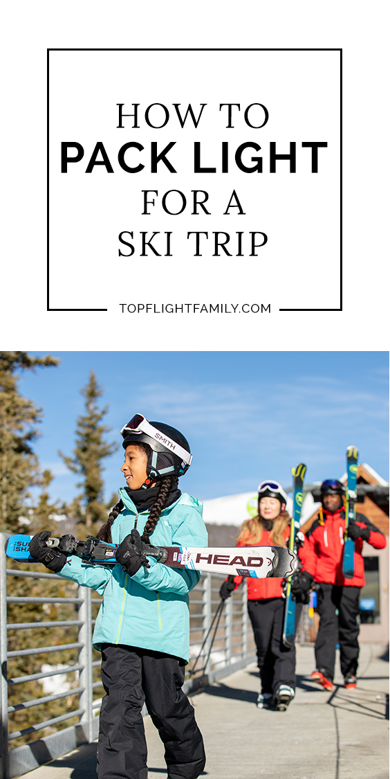It might seem impossible to pack light for a ski trip, but by using a few simple hacks, you're guaranteed to spend less time at the baggage claim.