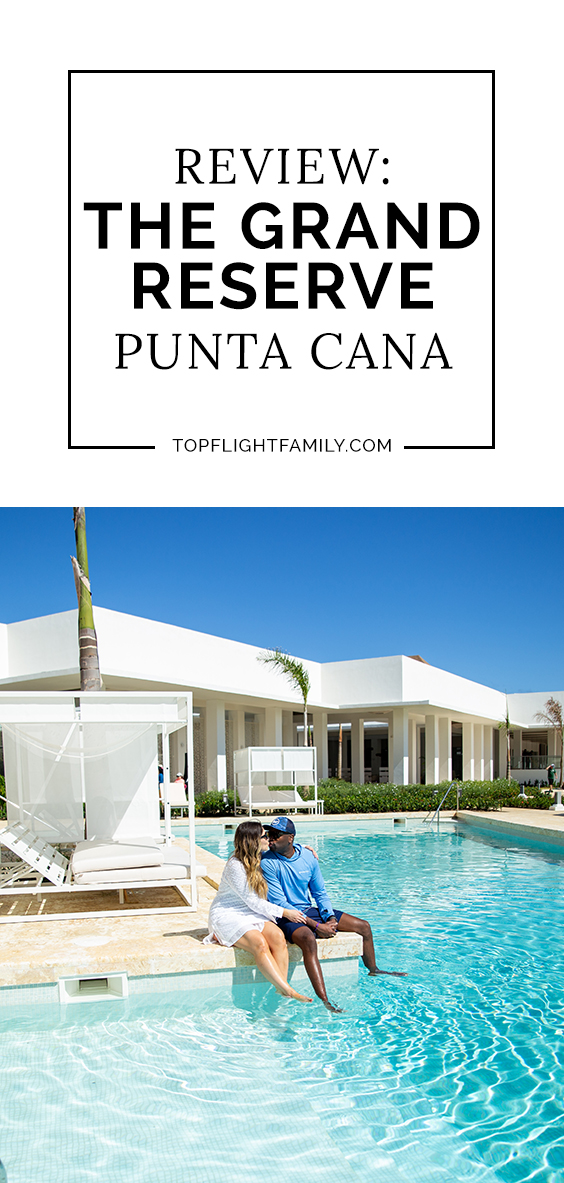 The Grand Reserve in Punta Cana is luxurious and beautiful, with spacious accommodations, more entertainment than you can imagine, and service fit for a queen.